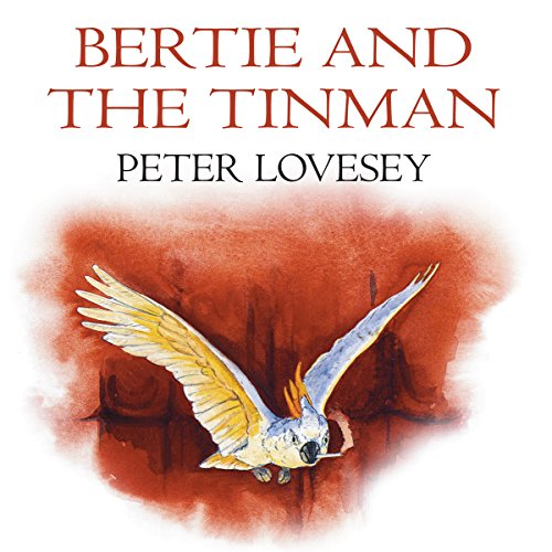 Bertie and the Tin Man  Audiolibri