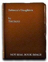 Rebecca's Daughters