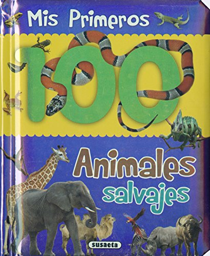 Animales salvajes (Col. Mis primeros 100 animales) por Equipo Susaeta
