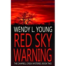 Red Sky Warning (The Campbell Creek Mysteries) (English Edition)