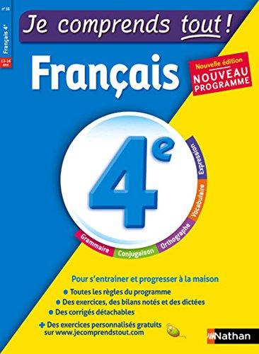 Je comprends tout - Français - 4e - Nouveau programme 2016 par Me LAURENCE GOMEZ
