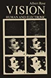 Vision: Human and Electronic (Optical Physics and Engineering)