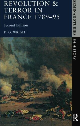 Revolution & Terror in France 1789 - 1795 (Seminar Studies)