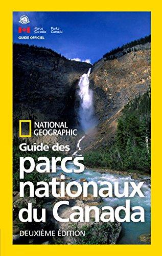 national-geographic-guide-des-parcs-nationaux-du-canada-deuxieme-edition