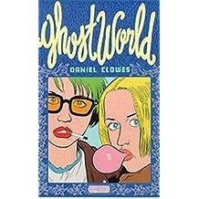 Ghost World. by Daniel Clowes (2000-03-31)