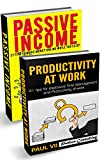 Passive Income: (Box Set) 21 Tips to Make Money Online While You Sleep & Productivity at work 21 Tips (online business, passive income online, passive ... online, earn extra money) (English Edition)