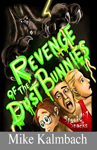 Revenge of the Dust Bunnies (Spooky Snacks Book 1) (English Edition)