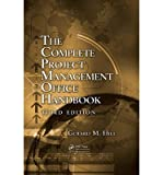 [(Complete Project Management Office Handbook)] [ By (author) Gerard M. Hill ] [October, 2013]
