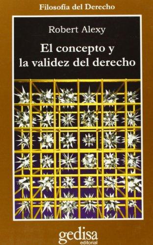 Concepto y validez del derecho (Cla-de-ma) por Robert Alexy
