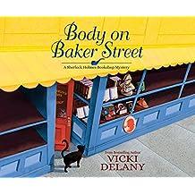 Body on Baker Street (Sherlock Holmes Bookshop Mystery)