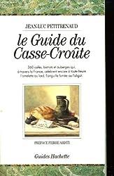 Le guide du casse-croûte