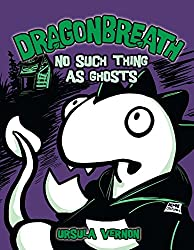 No Such Thing as Ghosts (Dragonbreath (Hardcover))