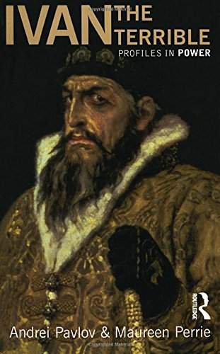 Ivan the Terrible (Profiles In Power): Written by Maureen Perrie, 2003 Edition, (1st Edition) Publisher: Routledge [Paperback]