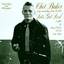 """Chet Baker Sings And Plays From The Film """"Let's Get Lost"""" -"""