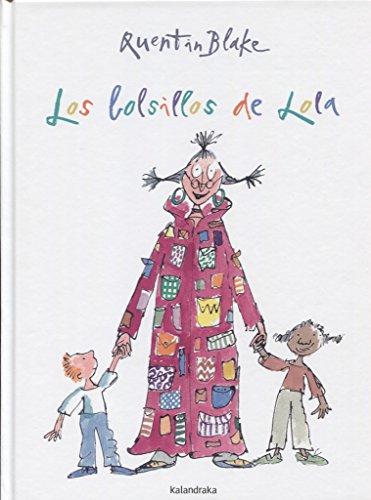 Los bolsillos de Lola (libros para soñar) por Quentin Blake