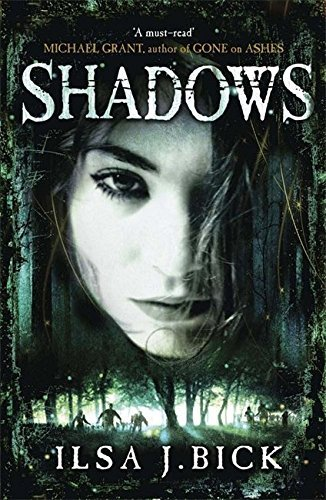 Shadows (Ashes Trilogy) by Ilsa J.' 'Bick (2012-09-27)