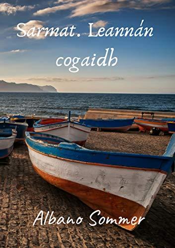 Sarmat. Leannán cogaidh (Irish Edition)