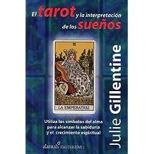 El Tarot Y La Interpretacion De Los Suenos/tarot And Dream Interpretation
