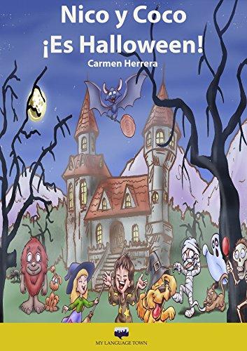 Nico y Coco. ¡Halloween! (Elementary Spanish) por Carmen Herrera