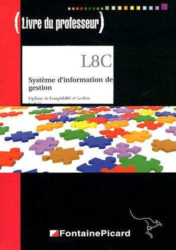 Système d'information de gestion DCG 8 : Livre du professeur (1Cédérom)