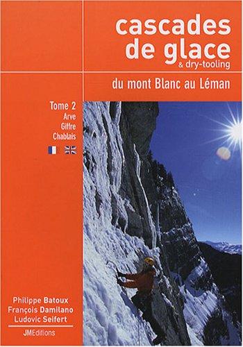 cascades-de-glace-dry-tooling-du-mont-blanc-au-leman-tome-2-rive-droite-de-larve-giffre-chablais