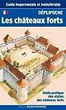 CHATEAUX FORTS (DEPLIPOCHE - carte laminée)