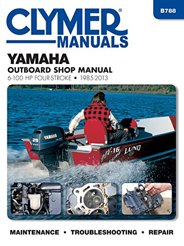 Yamaha 6-100 Hp Clymer Outboard Motor Repair Manual (Clymer Outboard Shop Manuals)