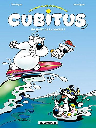 Cubitus (Nouv.Aventures) - tome 3 - En haut de la vague !