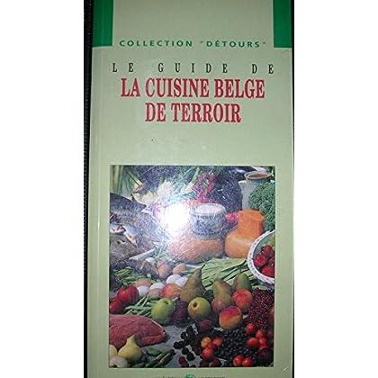 le guide de la cuisine belge du terroir