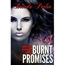 Burnt Promises (Brooklyn and Bo Chronicles: Book One)