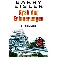 Grab der Erinnerungen (John Rain - herrenloser Samurai) (German Edition)