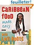 Caribbean Food Made Easy: With Levi R...