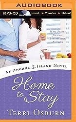 Home to Stay (Anchor Island Novel) by Terri Osburn (2014-05-06)