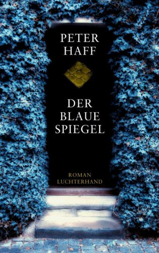 Der blaue Spiegel: Roman