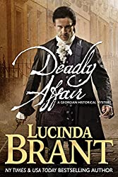 Deadly Affair: A Georgian Historical Mystery (Alec Halsey Mystery Book 2)