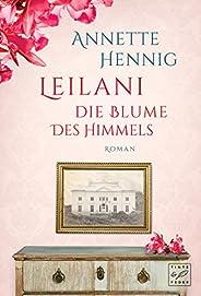 Leilani - Die Blume des Himmels (Blütenträume 2)