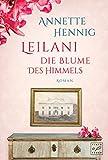 'Leilani - Die Blume des Himmels (Blütenträume 2)' von Annette Hennig