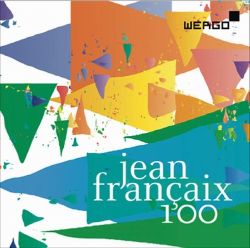 Jean Francaix 100 by Various Artists (2012-12-11)