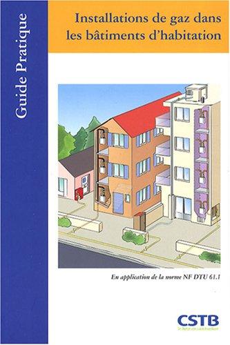 Installations de gaz dans les bâtiments d'habitation par Bruno Bergamaschi