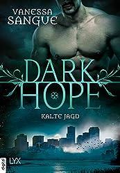 Dark Hope - Kalte Jagd (NOLA)