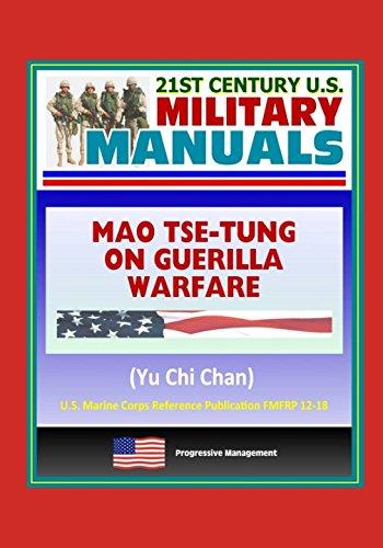 21st-century-us-military-manuals-mao-tse-tung-on-guerrilla-warfare-yu-chi-chan-us-marine-corps-refer
