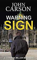 WARNING SIGN (DI Frank Miller Series Book 9)