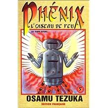 PHENIX L'OISEAU DE FEU T05 N.E. by OSAMU TEZUKA