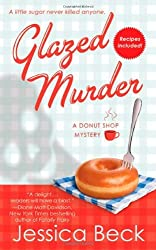 Glazed Murder: A Donut Shop Mystery (Donut Shop Mysteries) by Jessica Beck (2010-03-30)