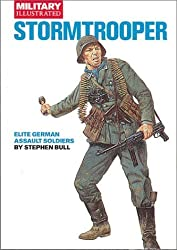 STORMTROOPER: Elite German Assault Soldiers (Classic Soldiers) by Stephen Bull (1999-10-10)