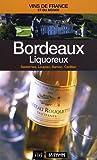 Telecharger Livres Bordeaux liquoreux Sauternes Loupiac Barsac Cadillac (PDF,EPUB,MOBI) gratuits en Francaise
