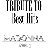 Madonna Best Hits Tribute, Vol.1
