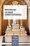 Le droit constitutionnel: « Que sais-je ? » n° 3634