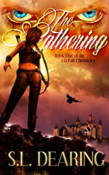 The Gathering: Book One of the Lia Fail Chronicles (English Edition) von [Dearing, S. L.]
