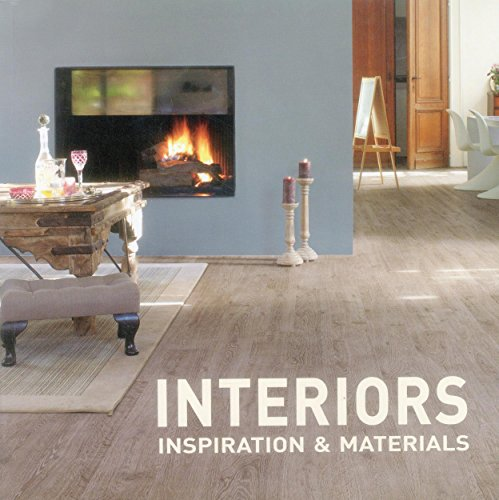 Interiors: Inspiration & Materials